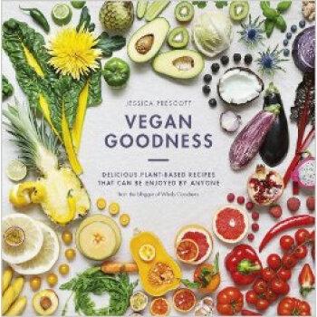 Echte /VeganGoodness:DeliciousPlantBasedRecipesTh/Je Einfuhr